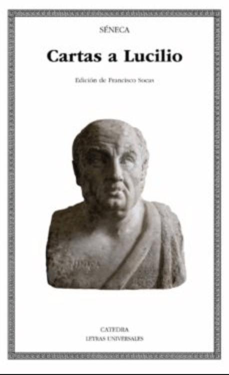 Cartas a Lucilio - Séneca. 12 LIBROS PARA PROFUNDIZAR EN EL ESTOICISMO