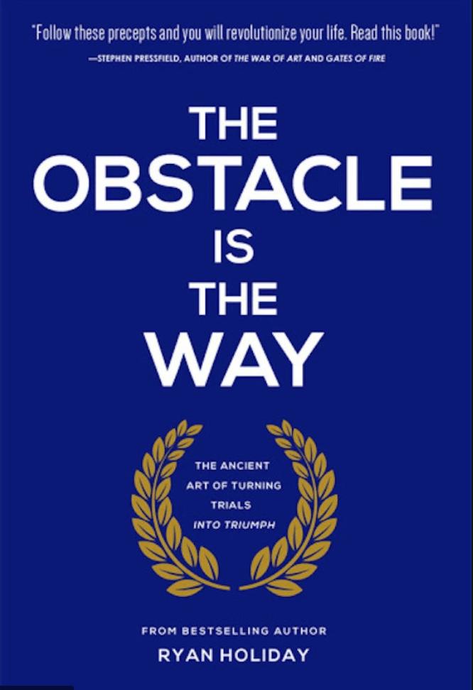 El obstáculo es el camino, una introducción al estoicismo, en concreto a los obstáculos