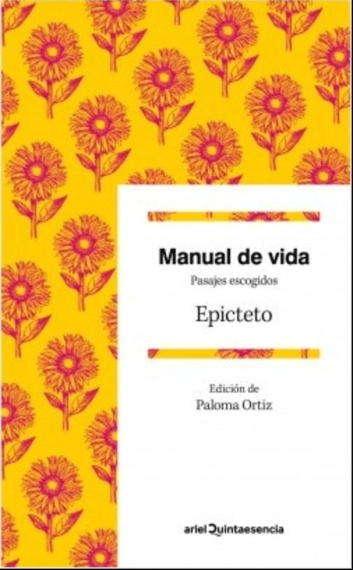 Manual de vida - Epicteto. 12 LIBROS PARA PROFUNDIZAR EN EL ESTOICISMO